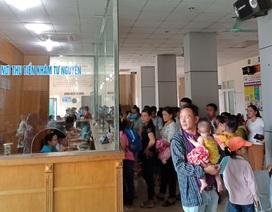 Nắng nóng, mỗi ngày bệnh viện Nhi tiếp nhận 500-700 bệnh nhân