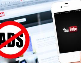 Nói không với các quảng cáo clip trên youtube độc hại