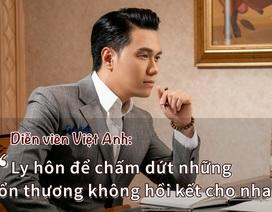 Diễn viên Việt Anh và vợ cũ chính thức phủ nhận ly hôn vì người thứ 3