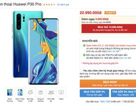 """""""Siêu phẩm"""" P30 Pro của Huawei bất ngờ giảm 3 triệu đồng"""