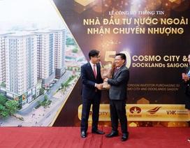 Nhà đầu tư Quốc tế rót gần 250 tỷ đồng mua căn hộ Cosmo City và Docklands Saigon