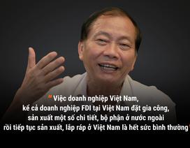 """Hiểu sao cho đúng về chuyện nhập linh kiện Trung Quốc  và hàng """"made in Vietnam"""""""