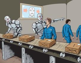 20 triệu người sẽ bị mất việc bởi robot vào năm 2030