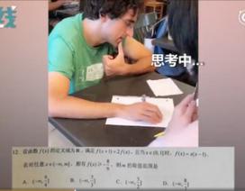 """Thầy giáo Mỹ """"bó tay"""" trước bài toán thi đại học Trung Quốc"""