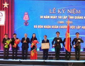 Thủ tướng trao Huân chương Độc lập hạng Nhất cho tỉnh Quảng Ngãi