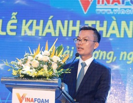 VinaFoam đưa nhà máy chất tạo bọt chữa cháy vào hoạt động