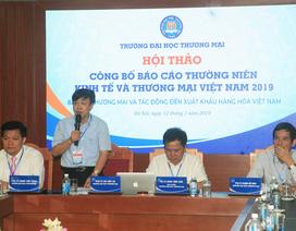 Trường ĐH Thương Mại công bố Báo cáo thường niên Kinh tế và Thương mại Việt Nam 2019