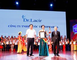 Dr. Lacir – một thương hiệu triệu niềm tin