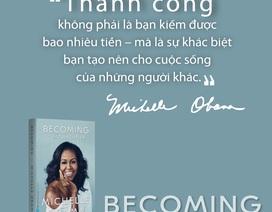 Chất Michelle - Tìm thấy chính mình trong hồi ký Michelle Obama