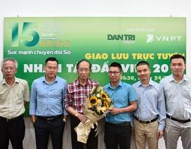 Giao lưu trực tuyến Nhân tài Đất Việt 2019- Cơ hội đón đầu thành công
