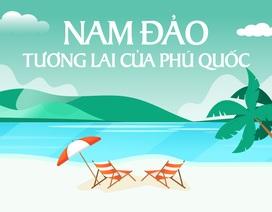 Nam Phú Quốc thiết lập đẳng cấp sống mới