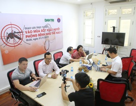 Giải đáp trực tuyến phòng chống bệnh sốt xuất huyết, những biến chứng gây tử vong