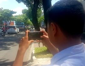 """Cảnh sát giao thông tiếp nhận clip người dân cung cấp để """"phạt nguội"""""""