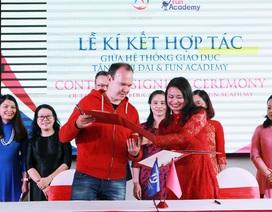 Hệ thống Giáo dục Tân Thời Đại hợp tác với Công ty Giáo dục Fun Academy Phần Lan