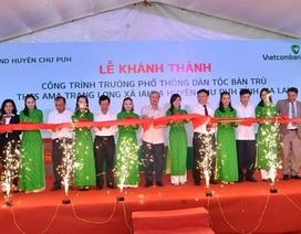 Vietcombank tài trợ 4,2 tỷ đồng xây Nhà ở bán trú và Nhà ăn cho Trường PTDT nội trú A ma Trang Lơng tại tỉnh Gia Lai