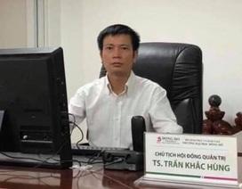 Ông chủ Đại học Đông Đô: Từ đại gia nổi tiếng thành Vinh đến tội phạm vừa bị truy nã