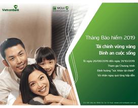 VCLI cùng Vietcombank phát động tháng bảo hiểm 2019 với nhiều ưu đãi hấp dẫn