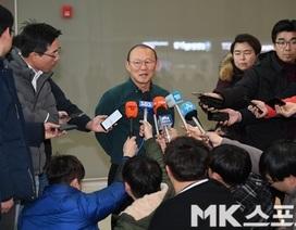 HLV Park Hang Seo chia sẻ với báo Hàn Quốc về kế hoạch đấu Thái Lan