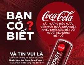"""Có gì trong """"profile"""" của Nước tăng lực Coca-Cola Energy, sản phẩm đang gây """"sốt"""" giới trẻ"""