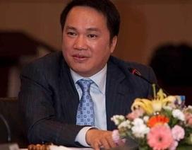 Thêm 10 ngàn tỷ đồng, đại gia Hồ Hùng Anh làm vụ lớn