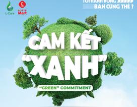"""Lotte Mart và chiến dịch """"Cam kết Xanh"""" kêu gọi sự chung tay bảo vệ môi trường"""