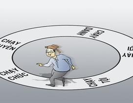 Bộ Chính trị xác định 7 biểu hiện chạy chức, chạy quyền bị nghiêm cấm