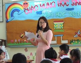 Giáo viên không chỉ cần yêu nghề, yêu trẻ mà phải... giáo dục hiệu quả