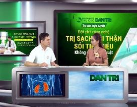 Bác sĩ chuyên khoa giải đáp về công nghệ trị sỏi thận, tiết niệu không phẫu thuật