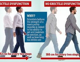 Nam giới có bước chân ngắn dễ bị rối loạn cương dương