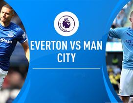 Everton - Man City: Thách thức lớn ở Goodison Park