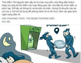 Cảnh sát Hình sự đăng đàn cảnh báo rủi ro khi giao dịch ngân hàng điện tử dịp Tết