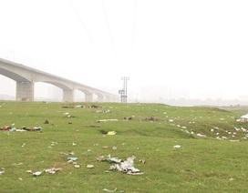 Hà Nội: Bãi bồi ven sông Hồng ngập rác do người dã ngoại bỏ lại
