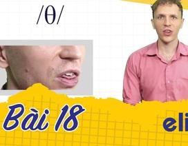 Học tiếng Anh: 10 phút để phân biệt âm /θ/ và /ð/ cực chuẩn