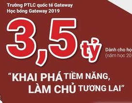 """3,5 tỉ đồng """"Học bổng Gateway"""" dành cho học sinh cấp 2 trong năm học mới"""