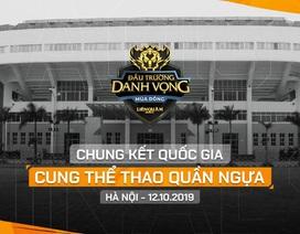 VCK đấu trường danh vọng mùa đông 2019 sẽ được tổ chức tại cung thể thao Quần Ngựa, Hà Nội