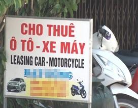 Hàng loạt cơ sở cho thuê xe máy du lịch sập bẫy lừa đảo