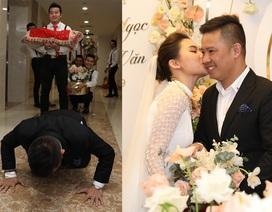 Ông xã Giang Hồng Ngọc vượt thử thách hít đất 50 lần để được đón dâu