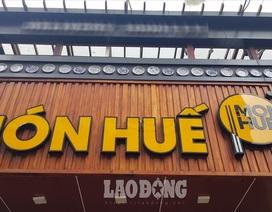 Sau Món Huế, nhiều thương hiệu của Huy Việt Nam dừng hoạt động