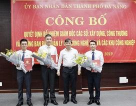 Đà Nẵng bổ nhiệm mới nhiều lãnh đạo sở, ban, ngành