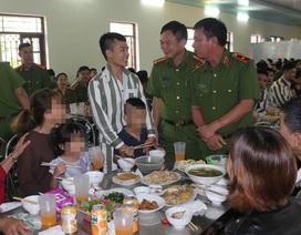 Ấm áp tình thân  trong bữa cơm gia đình tại Trại giam Hoàng Tiến