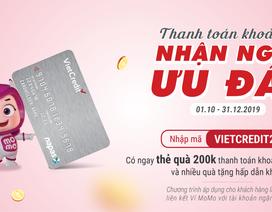 VietCredit tưng bừng tri ân khách hàng với bộ quà thanh toán MoMo và nhiều ưu đãi hấp dẫn