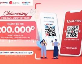 Thanh toán qua mã VNPAY-QR trên ứng dụng VinID giảm tới 50%