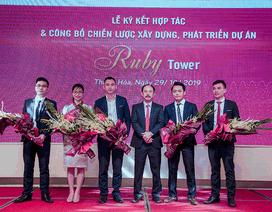 Cường Thịnh Group chính thức ký kết hợp tác và công bố chiến lược xây dựng và phát triển dự án Ruby Tower