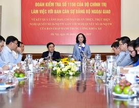 Bộ Chính trị kiểm tra công tác cán bộ tại Bộ Ngoại giao