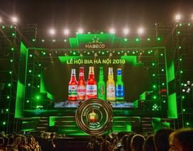Nam Định và Hải Dương cuối tuần này, đừng quên cuộc hẹn với bạn hữu tại Lễ hội Bia Hà Nội 2019