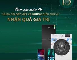 """Tham gia cuộc thi """"Nhân tài Đất Việt và những điều thú vị"""" nhận quà giá trị"""