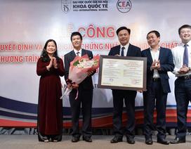 Ngành Kinh doanh quốc tế nhận kiểm định chất lượng giáo dục