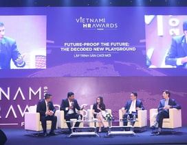 Vietnam HR Awards Forum 2019: Khi lãnh đạo Google, Lazada, Nestlé đem bí quyết chiến lược ra bàn tròn nhân sự