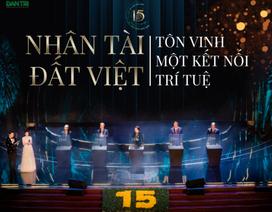 Nhân tài Đất Việt: Tôn vinh một kết nối trí tuệ