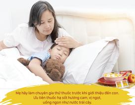 8 mẹo hay giúp trẻ uống thuốc 'dễ như ăn kẹo'